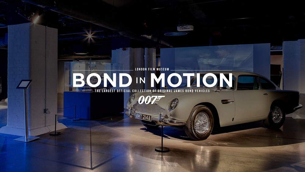 Events for Children Bond In Motion - The Greatest Collection Of Bond Memorabilia, Vehicles, Props and Much More