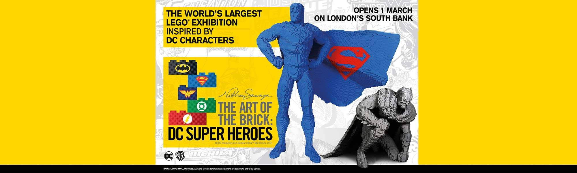 Little Bird The Art of the Brick: DC Super Heroes - Opens 1st March, Book Now!