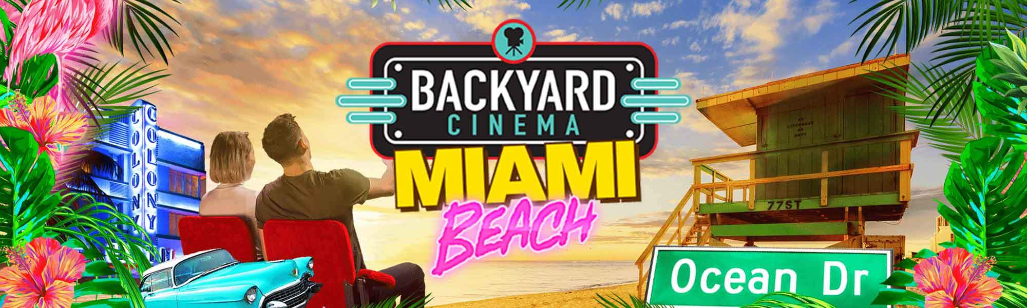 Little Bird Backyard Cinema's Miami Beach - Head to the Beach and See Family Favourite Blockbusters! Up to 37% off with Free Popcorn!